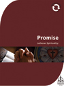 Lutheran Spirituality: Promise (Downloadable)