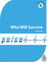 Pulse 034: Who Will Survive (Downloadable)