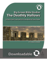 Big Screen Bible Study – Harry Potter and the Deathly Hallows (Downloadable)