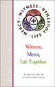 Witness Mercy Life Together Bible Study