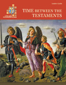 LifeLight: Time between the Testaments - Leaders Guide
