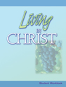 Living in Christ Student Workbook (Revised)