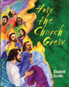 How the Church Grew Student Guide (Revised)