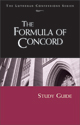 Lutheran Confessions: Formula of Concord Study Guide