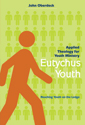 Eutychus Youth: Applied Theology for Youth Ministry in the 21st Century