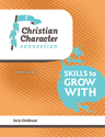 Christian Character Connection - Early Childhood