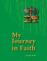 My Journey in Faith Teacher Book - ESV Edition