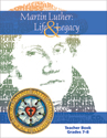 Martin Luther: Life & Legacy - Grade 7-8 Teacher Book - Downloadable
