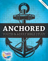 Anchored: Youth and Adult Bible Study - 2014 VBS - Downloadable