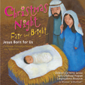 Christmas Night Fair and Bright: Jesus Born for Us CD-ROM