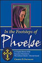 In the Footsteps of Phoebe: A Complete History of the Deaconess Movement in The Lutheran Church-Missouri Synod
