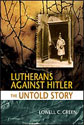 Lutherans Against Hitler (ebook Edition)