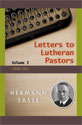Letters to Lutheran Pastors - Volume 1