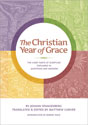 The Christian Year of Grace: The Chief Parts of Scripture Explained in Questions and Answers