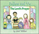 The Lord's Prayer - Follow and Do