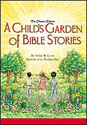 A Child's Garden of Bible Stories (HB)
