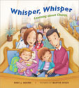 Whisper, Whisper: Learning About Church