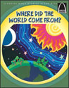Where Did the World Come From? - Arch Books