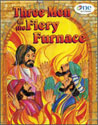 Three Men in the Fiery Furnace - One in Christ Bible Story Book
