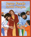 Jesus Feeds 5000 People Big Book