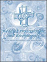 Wedding Processionals and Recessionals