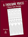A Thousand Voices: 7 Hymn Tune Preludes
