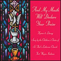 And My Mouth Will Declare Your Praise (CD)