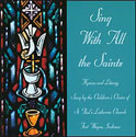 Sing with All the Saints (CD)