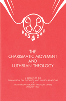 The Charismatic Movement and Lutheran Theology - CTCR