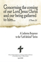"A Lutheran Response to the ""Left Behind Series"" - CTCR"