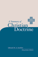 A Summary of Christian Doctrine KJV