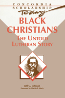 Black Christians: The Untold Story
