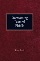 Overcoming Pastoral Pitfalls