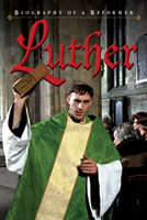 Luther - Biography of a Reformer