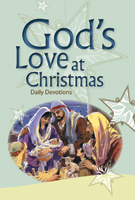 God's Love at Christmas:  Daily Devotions
