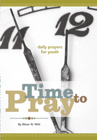 Time to Pray - Daily Prayers for Youth