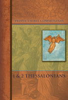 1 & 2 Thessalonians - People's Bible Commentary