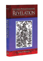 Concordia Popular Commentary: Revelation (ebook Edition)