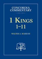1 Kings:1-11 - Concordia Commentary