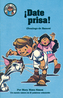 Óyeme leer: ¡Date Prisa!, Domingo de ramos (Hear Me Read: Hurry, Hurry, Jesus Enters Jerusalem)