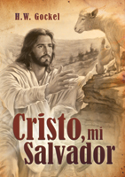 Cristo, mi Salvador (What Jesus Means to Me) (ebook Edition)