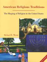 America's Religious Traditions: The Shaping of Religion in the United States with CD-ROM