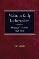 Music in Early Lutheranism