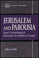 Jerusalem and Parousia