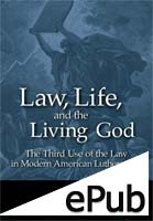 Law, Life, and the Living God (EPUB Edition)