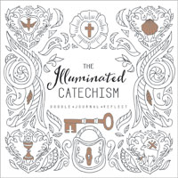 The Illuminated Catechism