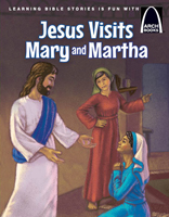 Jesus Visits Mary and Martha - Arch Books