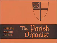 The Parish Organist, Part 11 (Familiar Hymn Tunes)