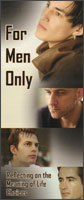 For Men Only: Reflecting on the Meaning of Life Choices