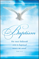 Standard Baptism Bulletin: He that Believeth and is Baptized…